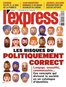 L'Express - Octobre 2017 - Les risques du politiquement correct |