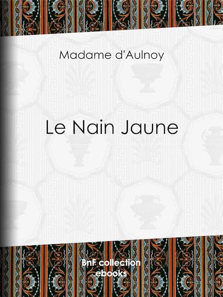 Le Nain Jaune