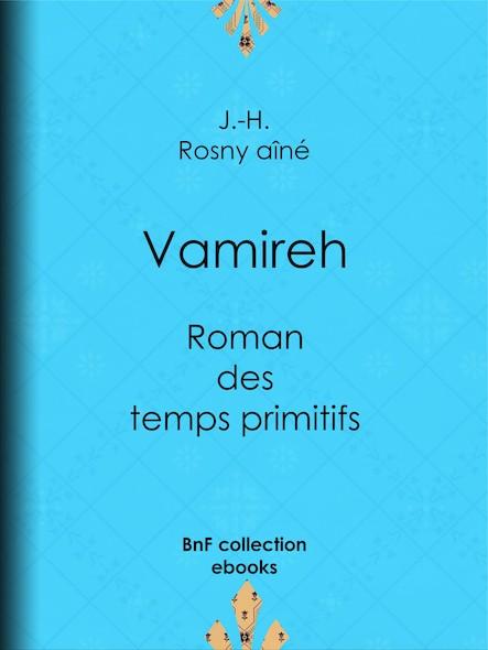 Vamireh - Roman des temps primitifs