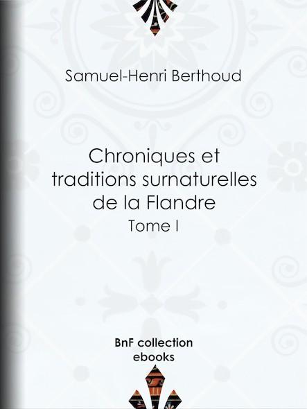Chroniques et traditions surnaturelles de la Flandre II
