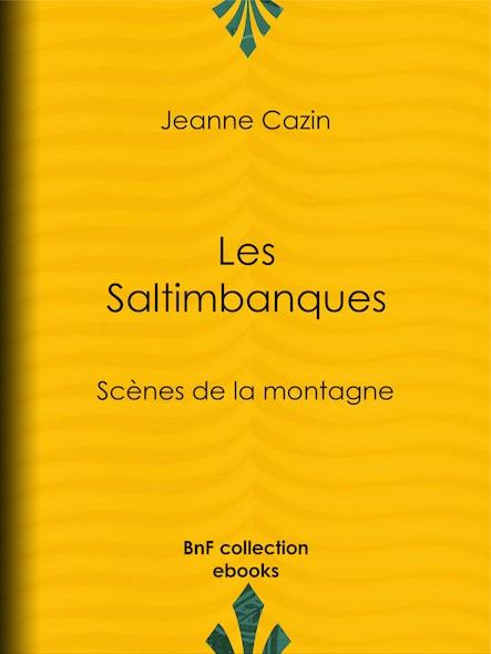 Les Saltimbanques - Scènes de la montagne