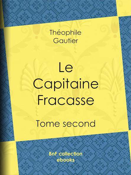 Le Capitaine Fracasse II