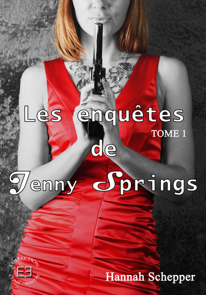 Je veille sur toi : Les enquêtes de Jenny Springs, T1