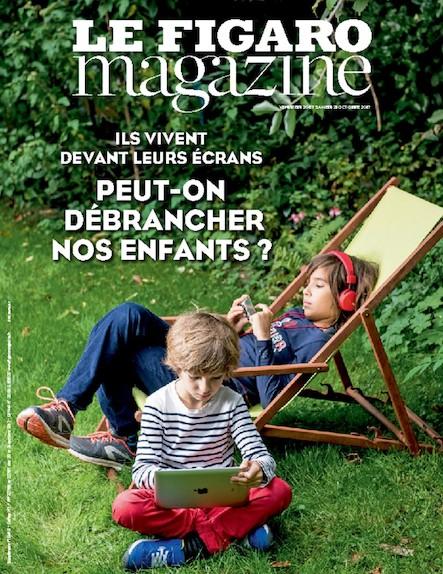 Le Figaro Magazine - Octobre 2017 : Peut-on débrancher nos enfants ?