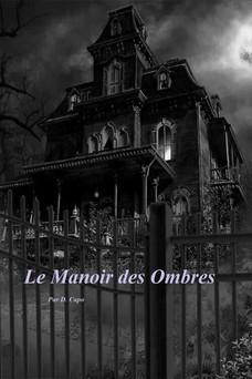 Le Manoir des Ombres | Dominique Capo