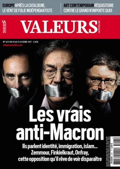 Valeurs Actuelles - Octobre 2017 - Les vrais anti-Macron