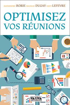 Optimisez vos réunions | Davy Lefèvre
