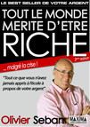 Tout le monde mérite d'être riche - Ou tout ce que vous n'avez jamais appris à l'école à propos de votre argent : 3e édition