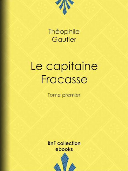 Le Capitaine Fracasse I