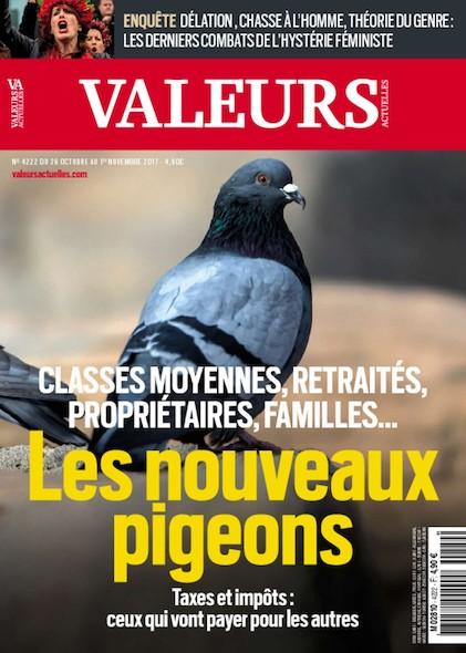 Valeurs Actuelles - Octobre 2017 - Les nouveaux pigeons
