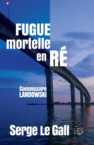 Fugue mortelle en Ré : Commissaire Landowski