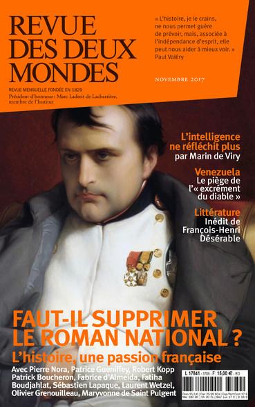 Revue des Deux Mondes novembre 2017 : Faut-il supprimer le roman national ?