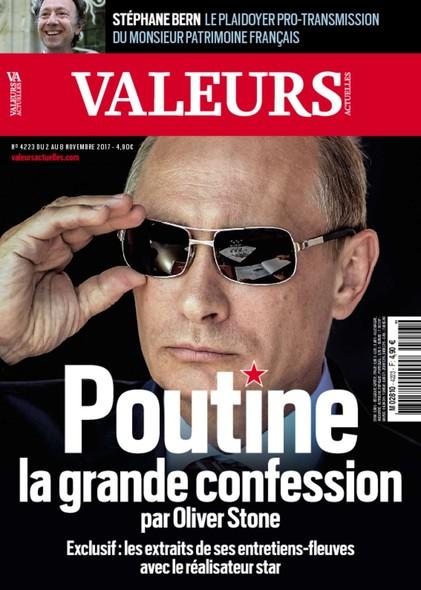 Valeurs Actuelles - Novembre 2017 - Poutine : la grande confession