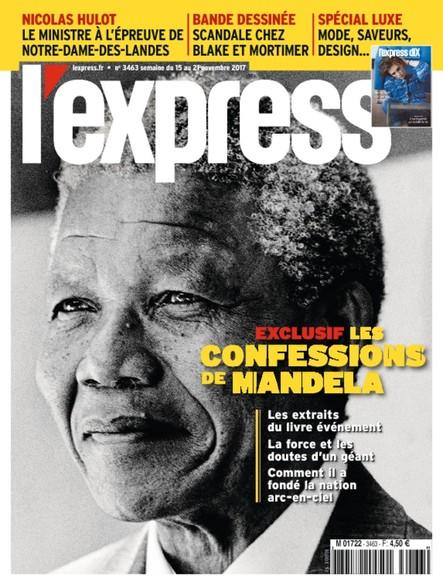 L'Express - Novembre 2017 - Les confessions de Mandela