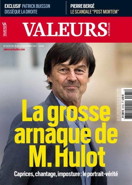 Valeurs Actuelles - Novembre 2017 - La grosse arnaque de M. Hulot