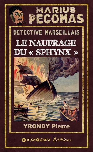Le naufrage du « Sphynx »