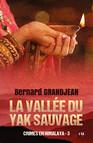 La vallée du yak sauvage : Crimes en Himalaya Tome 3
