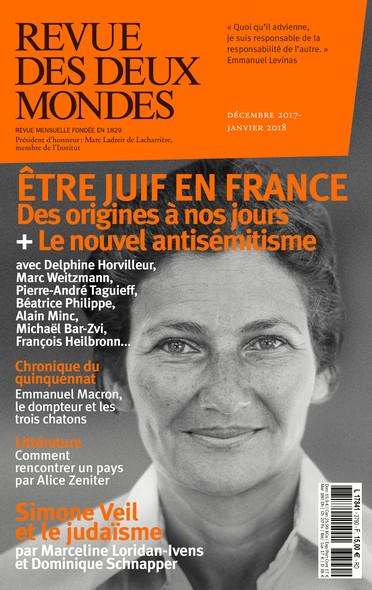 Revue des Deux Mondes décembre 2017 janvier 2018 : Être juif en France