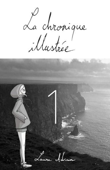 Chronique Illustrée - Laure Adrian - #1