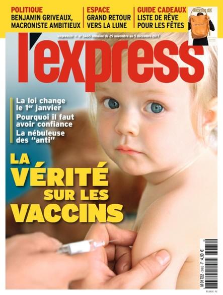 L'Express - Novembre 2017 - La vérité sur les vaccins