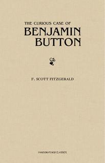 The Curious Case of Benjamin Button | Scott Fitzgerald, F.