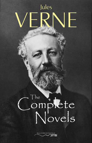 Jules Verne: The Collection (20.000 Leagues Under the Sea, Journey to the Interior of the Earth, Around the World in 80 Days, The Mysterious Island...)