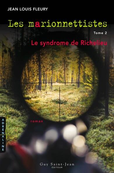 Les marionnettistes, tome 2 : Le syndrome de Richelieu