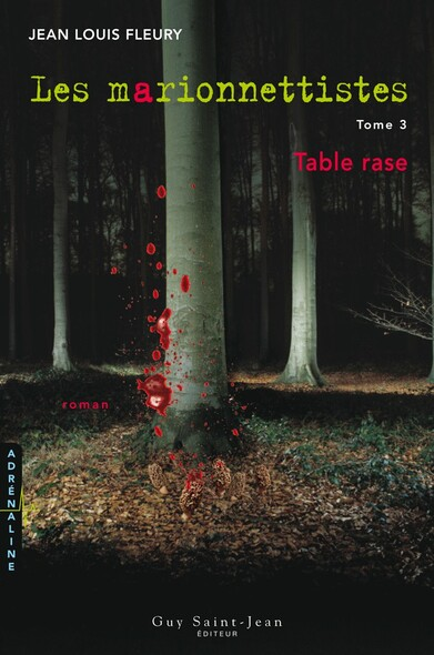 Les marionnettistes, tome 3: Table rase