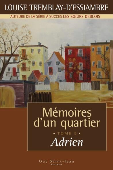 Mémoires d'un quartier, tome 5: Adrien
