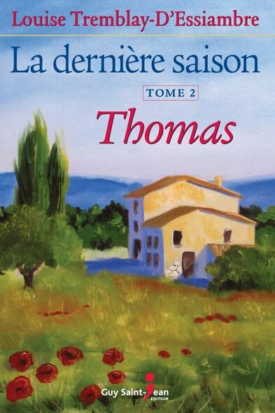La dernière saison, tome 2: Thomas