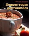 Soupes-repas gourmandes
