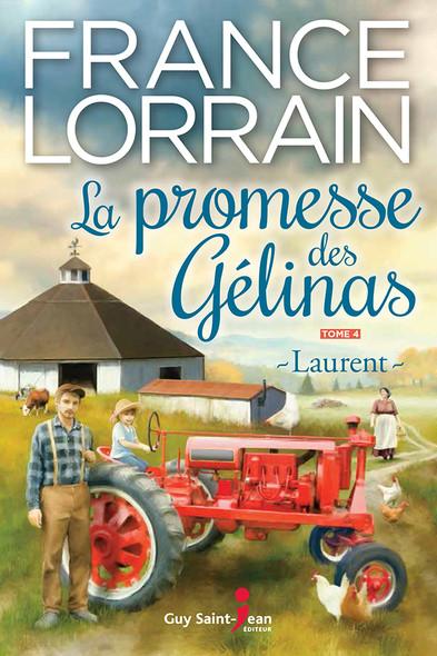 La promesse des Gélinas, tome 4 : Laurent