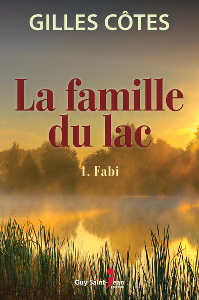 La famille du lac, tome 1 : Fabi