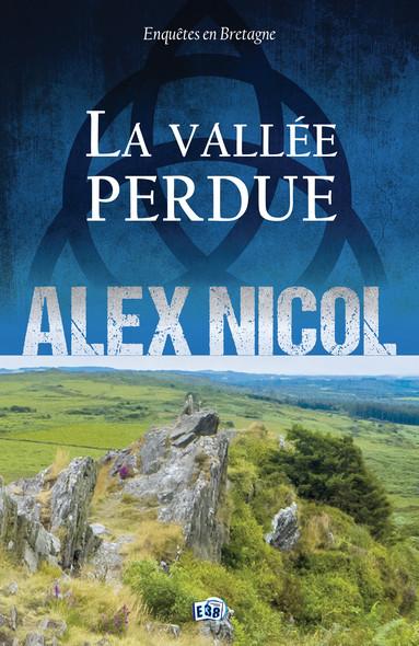 La vallée perdue : Légendes en Bretagne