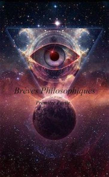 Brèves Philosophiques, première partie