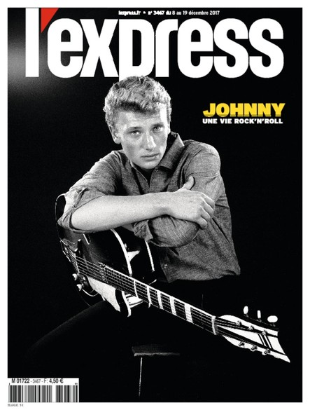 L'Express - Décembre 2017 - Johnny Hallyday, une vie rock'n'roll