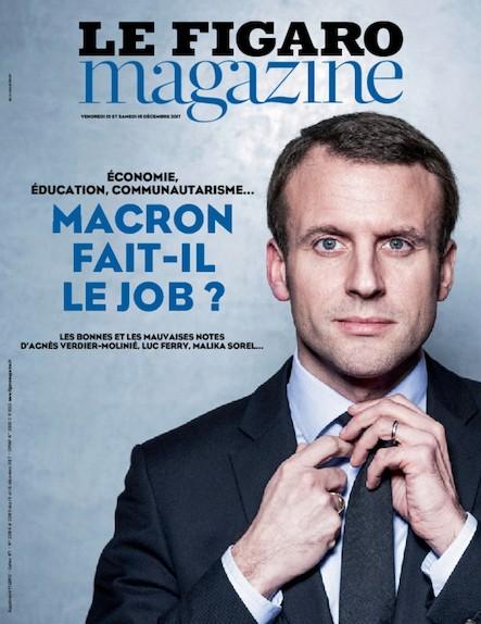 Le Figaro Magazine : Macron fait-il le job ?