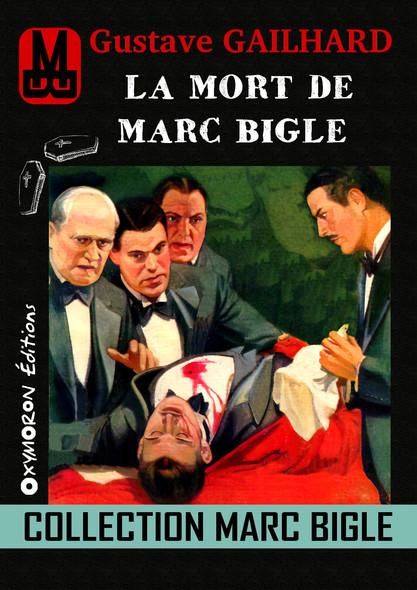 Marc Bigle - La mort de Marc Bigle