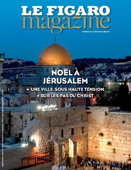 Le Figaro Magazine : Noël à Jérusalem