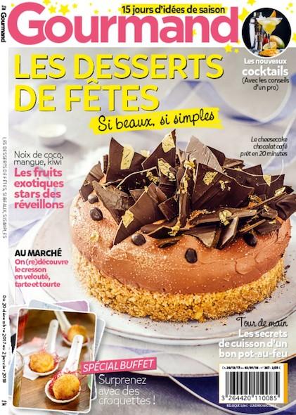 Gourmand - Les desserts de fêtes - Décembre 2017