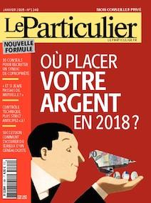 Le Particulier - N°1140 - Janvier 2018 |