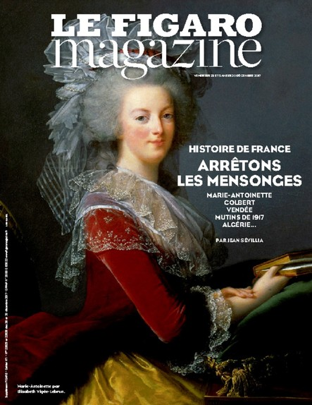 Le Figaro Magazine : Histoire de France, arrêtons les mensonges