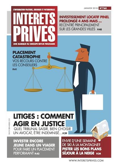 Intérêts Privés - Janvier 2018 - Litiges : comment agir en justice