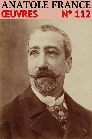 Anatole France : Oeuvres - N° 112