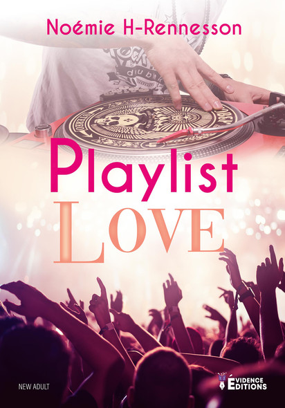 Playlist Love : Playlist, T1