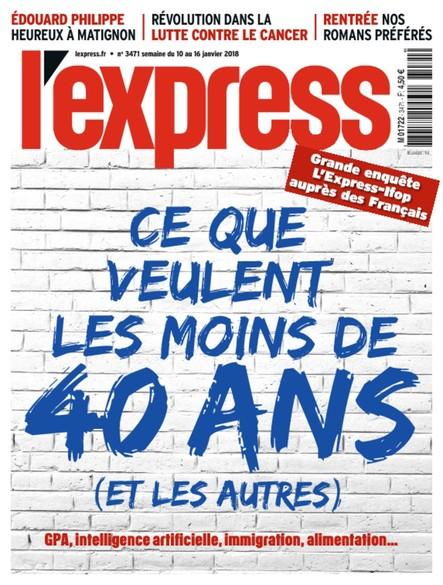 L'Express - Janvier 2018 - Ce que veulent les moins de 40 ans