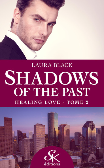 Healing love : Shadows of the past, T2