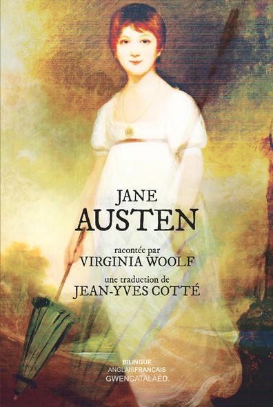Jane Austen : racontée par Virginia Woolf