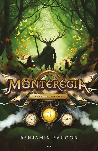 Montérégia : Le retour de la Fée