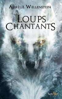 Loups chantants | Wellenstein, Aurélie